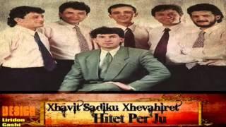 Xhavit Sadiku&XHEVAHIRËT - E Kuku Nane