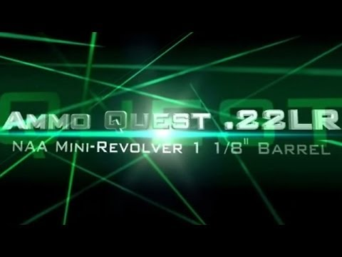 Ammo Quest .22LR: North American Arms NAA mini-revolver extensive ammo mega test review Part II