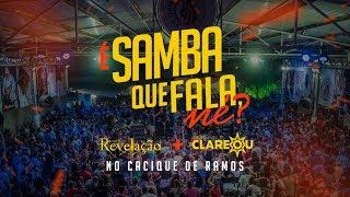 Video Grupo Clareou + Grupo Revelação - É Samba Que Fala, Né? (Cacique de Ramos) MP3, 3GP, MP4, WEBM, AVI, FLV Oktober 2018