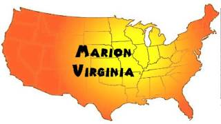 Marion (VA) United States  City pictures : How to Say or Pronounce USA Cities — Marion, Virginia