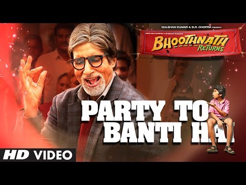 Bhoothnath Returns Party Toh Banti Hai Song | Amitabh Bachchan| Meet Bros Anjjan | Mika Bhoothnath Returns Party Toh Banti Hai Song | Amitabh Bachchan| Meet Bros Anjjan | Mika