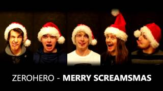 Video Zerohero - Merry Screamsmas (OFFICIAL CHRISTMAS SONG)