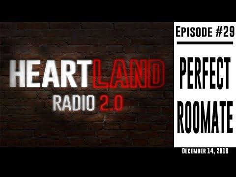 Heartland Radio Ep. 29 - The Perfect Roommate