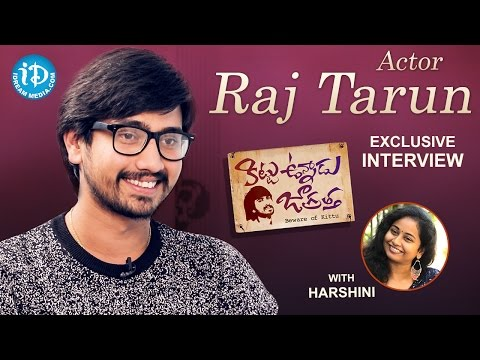 Actor Raj Tarun Exclusive Interview