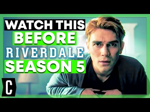 Riverdale: Everything You Need To Know Before Season 5