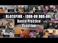 BLACKPINK - (DDU-DU DDU-DU) Dance Practice