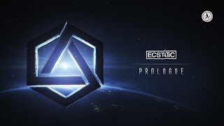 Ecstatic - Prologue (Change the Game) (Official Audio)