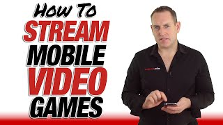 How To Stream Mobile Video Games Live To YouTube