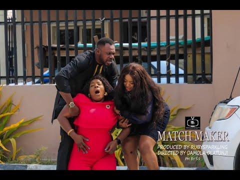 WATCHOUT!!! Matchmaker. Odunlade Adekola | Ninolowo | Mr Marcaroni | Rubysparkling | Damola Olatunji