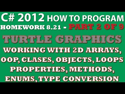 C# Programming Challenge 8.21: Turtle Graphics Part 2/9 (C# static classes, C# 2D arrays)