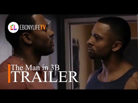 The Man in 3B | Trailer | EbonyLife TV