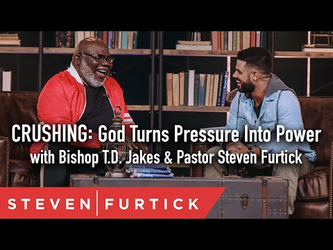 Crushing: God Turns Pressure Into Power With Bishop T.d. Jakes & Pastor Steven Furtick