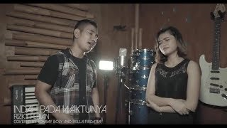 Video Rizky Febian & Aisyah Aziz - Indah Pada Waktunya cover by Tommy Boly feat Della Firdatia MP3, 3GP, MP4, WEBM, AVI, FLV Mei 2018