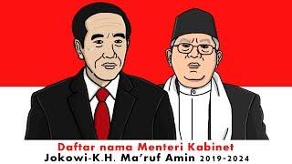Video Daftar Nama Menteri Kabinet Jokowi-K.H. Ma'ruf Amin 2019-2024 (Part 2) MP3, 3GP, MP4, WEBM, AVI, FLV Mei 2019