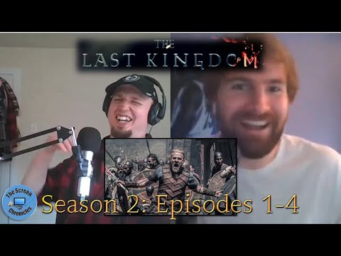 The Last Kingdom: Season 2 | Episodes 1-4 Recap and Spoiler Talk