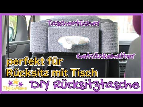 DIY RÜCKSITZTASCHE für´s Auto - perfekt für Rücksitze mit Tisch / Täglich Mama