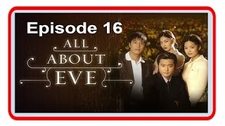 Video All About Eve Episode 16 MP3, 3GP, MP4, WEBM, AVI, FLV September 2018