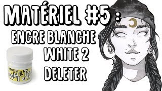 Video Matériel #5 : Encre White 2 Deleter MP3, 3GP, MP4, WEBM, AVI, FLV Agustus 2017