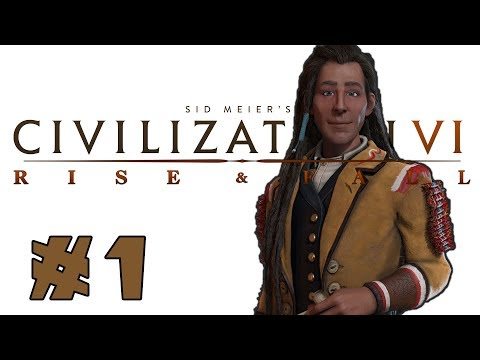 Civilization VI: Rise and Fall! -- Poundmaker of the Cree! -- Part 1 (видео)