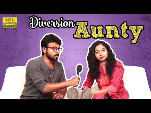 Diversion Aunty Interview - Interview In An Satirical Way || #FunnyInterviews || #Lolokplease