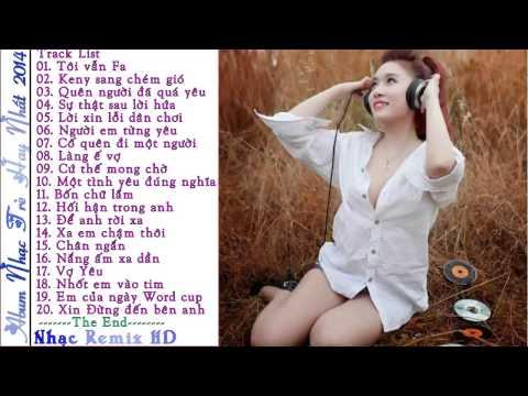 Nonstop Viêt Mix 2014 - Tôi Vẫn FA - Việt Mix Cực Hay