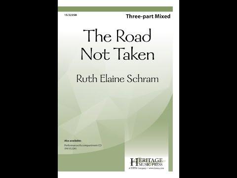 The Road Not Taken (Three-part Mixed) - Ruth Elaine Schram