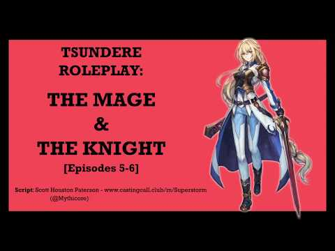 Audio Drama - The Mage and the Knight [Episodes 5-6][Tsundere]