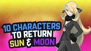 Top 10 Pokemon Characters to Return in Pokemon Sun and Moon Part 2 (Feat. PokéDan) by Karlos Pokemon