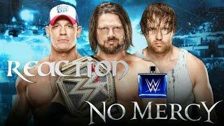 WWE NO MERCY TRIPLE THREAT MATCH JOHN CENA AJ STYLES DEAN AMBROSE REACTION!!!