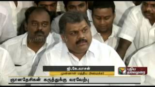G.K. Vasan welcomes Gnanadesikan's views on the prevailing situation in the party