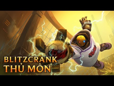 Blitzcrank Thủ Môn - Goalkeeper Blitzcrank