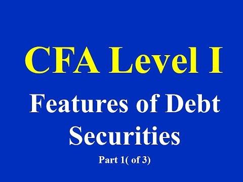 CFA Level I - Features of Debt Securities- Part 1(of 3)