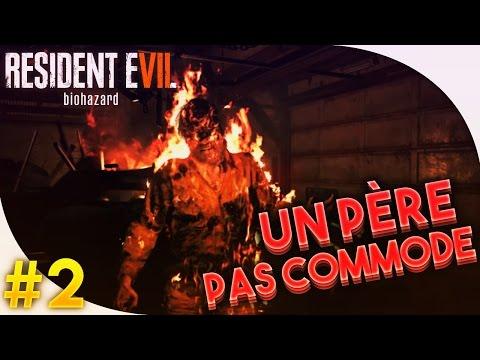 Fr - Resident Evil VII - Un père pas commode !!!!