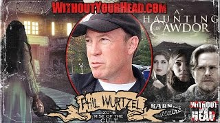 Nonton Phil Wurtzel director of psychological supernatural thriller