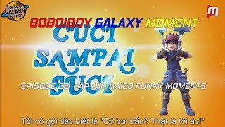 (Vietsub) Boboiboy Galaxy Episode 22 Moment - Kaizo funny moments