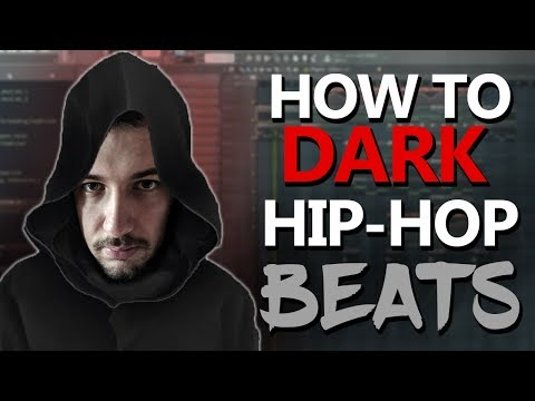 How To Make Dark Hip-Hop Beats - FL Studio Tutorial