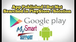 Android app is published, but not visible anywhere in Google Play ! Solution.