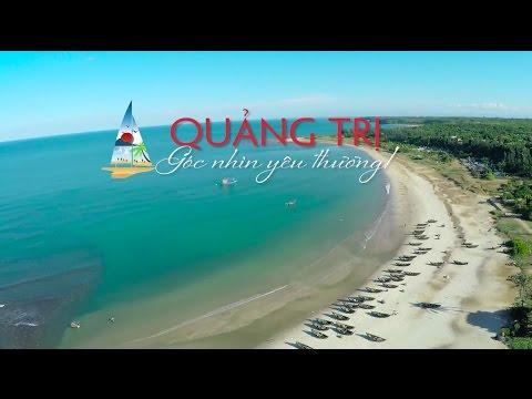 Du Lịch 2015 - Quảng Trị Góc Nhìn Yêu Thương - SongHien Tourist