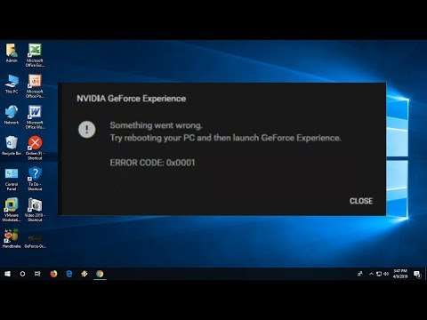 How to Fix Nvidia GeForce Experience Error Something Went Wrong Error 0x0001