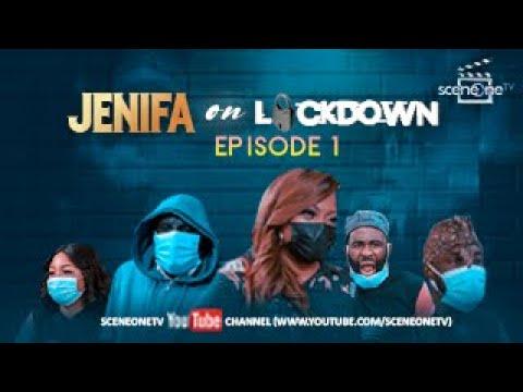 JENIFA ON LOCKDOWN Episode 1 -  THE VIRUS