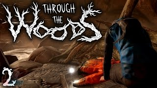 Through The Woods Part 2 | Horror Game Let's Play | PC Gameplay Walkthrough