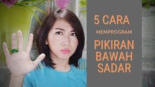 Video 5 Cara memprogram Pikiran Bawah Sadar (hipnoterapi) MP3, 3GP, MP4, WEBM, AVI, FLV April 2019