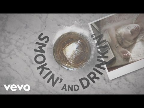 Smokin' and Drinkin' Lyric Video [Feat. Little Big Town]
