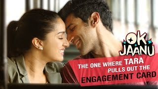 The one where Tara pulls out the engagement card - OK Jaanu Video