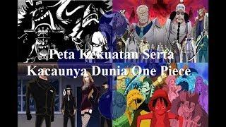 Download Video Peta Kekuatan Serta Kacaunya Dunia One Piece MP3 3GP MP4