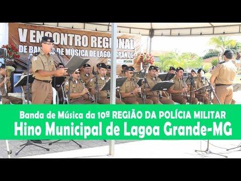 Hino Municipal de Lagoa Grande - V Encontro Regional de Bandas de Musica de Lagoa Grande MG