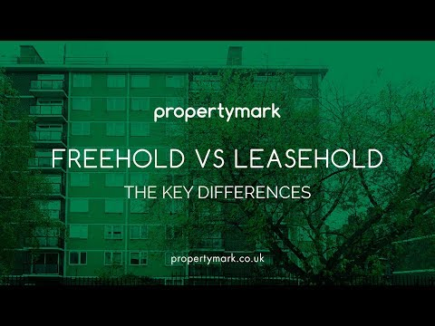 Freehold Vs  Leasehold Properties: The Key Differences (UK)