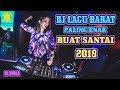 DJ Lagu Barat Paling Enak Buat Santai | Dj Barat Terbaru 2018 (( MIXTAPE BREAKBEAT 2018 ))