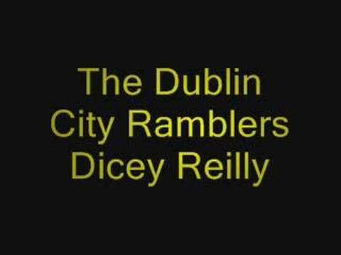 The Dublin City Ramblers - Dicey Reilly