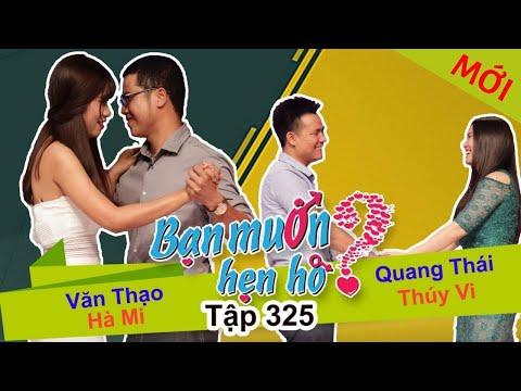 BẠN MUỐN HẸN HÒ Tập 325 FULL Văn Thạo  Hà Mi và Quang Thái Thúy Vi